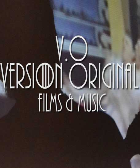 ​V.O. VERSIÓN ORIGINAL. FILMS & MUSIC