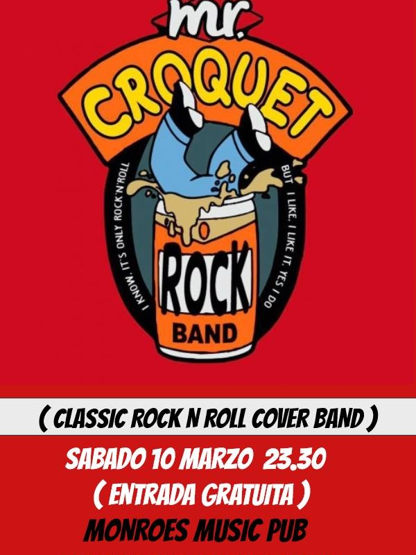 Mr Croquet  Concierto en Monroes Music Pub